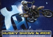 Husky Show & Ride 100th Anniversary (12/7 Malpensa,MI - 13/7 Monza, MI)