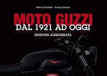 """Libri per motociclisti. """"Moto Guzzi. Dal 1921 ad oggi"""""""