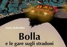 Libri: Bolla e le gare sugli stradoni