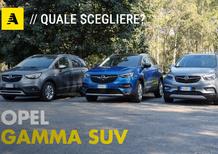 Gamma SUV Opel | Quale scegliere? [video]