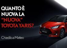 """Quanto è nuova la """"nuova"""" Toyota Yaris? Rivivi la puntata di """"Chiedilo a Matteo"""" [Video]"""